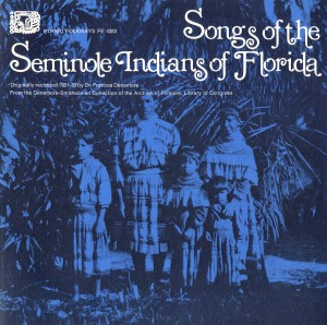 Album Cover Courtesy Smithsonian Folkways, Album Design by Ronald Clyne, Photo by Frances Densmore
