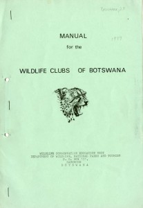 Manual for Wildlife Clubs of Botswana prepared by SI-Peace Corps Volunteer, 1977, Smithsonian Instit